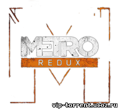 Metro Redux: Dilogy (2014) PC
