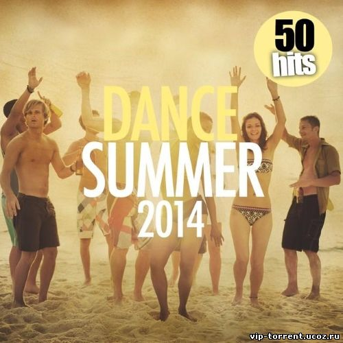 VA - Dance Summer 2014 [50 Hits] (2014) MP3
