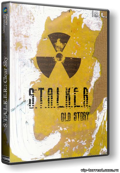 S.T.A.L.K.E.R.: Clear Sky - Old Story (2014) PC