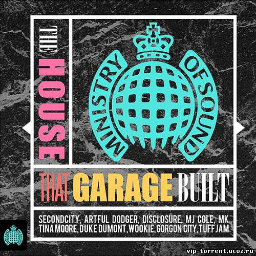 VA - Ministry Of Sound - The House That Garage Built (2014) MP3