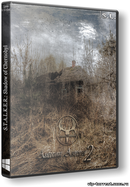 S.T.A.L.K.E.R.: Shadow of Chernobyl - Autumn Aurora 2 (2014) PC