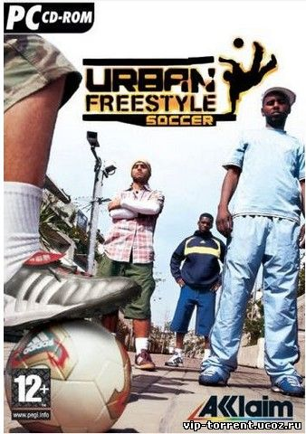 Футбол Без Правил / Urban Freestyle Soccer (2004) PC