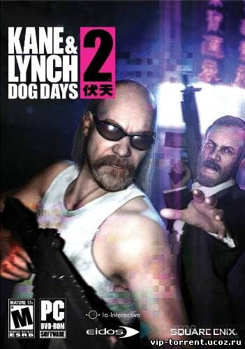 Kane and Lynch 2 - Dog Days (2010) PC