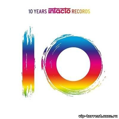 VA - 10 Years Intacto Records (2014) MP3