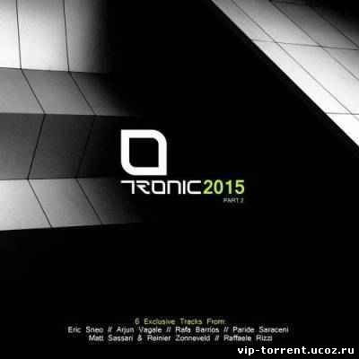 VA - Tronic 2015 Part. 2 (2015) MP3