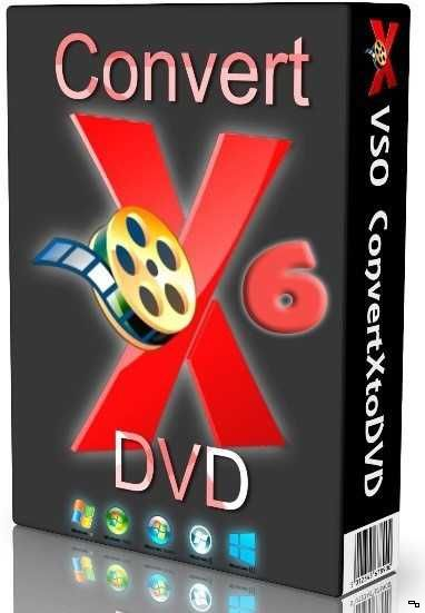 VSO ConvertXtoDVD 6.0.0.73 Final (2016) PC RePack & Portable