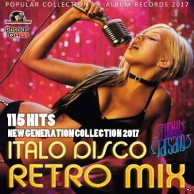 Сборник - Italo Disco Retro Mix: New Generation (2017) MP3