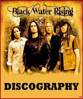 Black Water Rising - Discography (2009-2017) MP3
