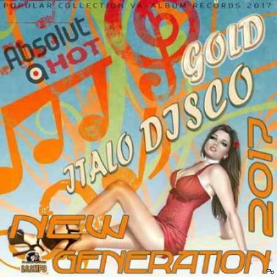 VA - Gold Italo Disco: New Generation (2017) MP3