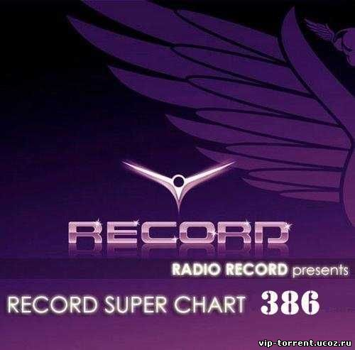 VA - Record Super Chart № 386 (25.04.2015) MP3