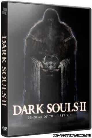 Dark Souls II: Scholar of the First Sin [v 1.02 r 2.02] (2015) PC | RePack