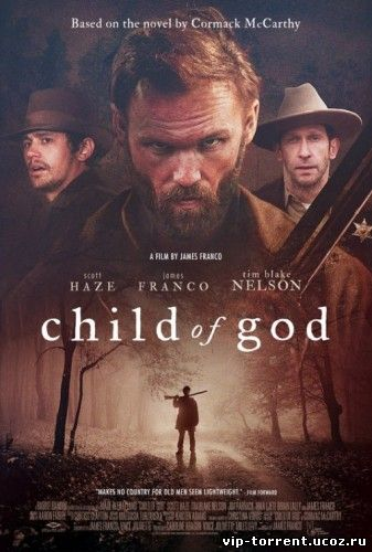 Дитя божье / Child of God (2013) BDRip 720p