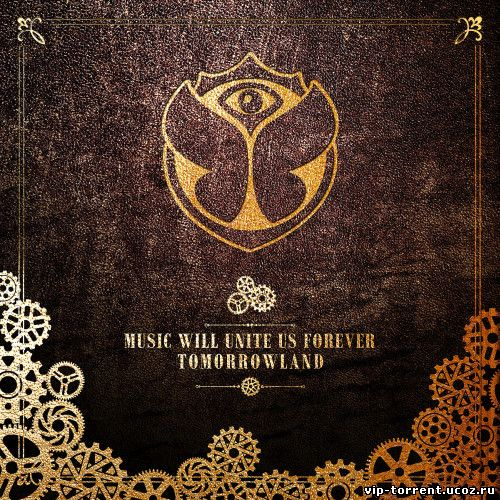 VA - Tomorrowland 2014 : Music Will Unite Us Forever (2014) MP3
