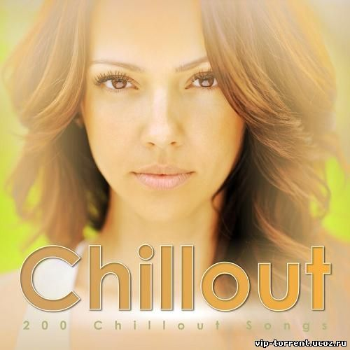 VA - Chillout: 200 Chillout Songs (2014) MP3
