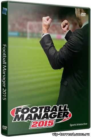 Football Manager 2015 [v 15.3.2] (2014) PC | RePack от R.G. Catalyst