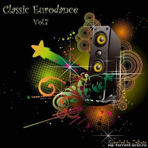VA - Classic Eurodance Vol.7 [Compiled by Zebyte] (1990-1997) MP3